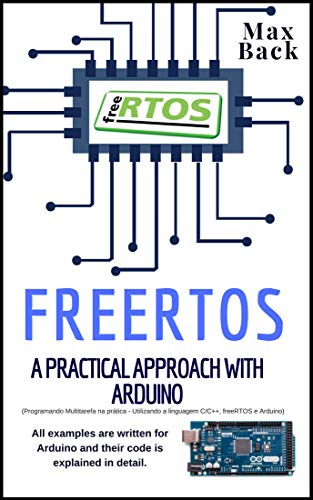 Read e-book real-time operating systems book 2 the practice: using ….