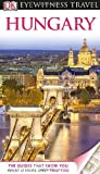 Eyewitness Travel Guides Hungary, Craig Turp and Dorling Kindersley Publishing Staff, 0756695112