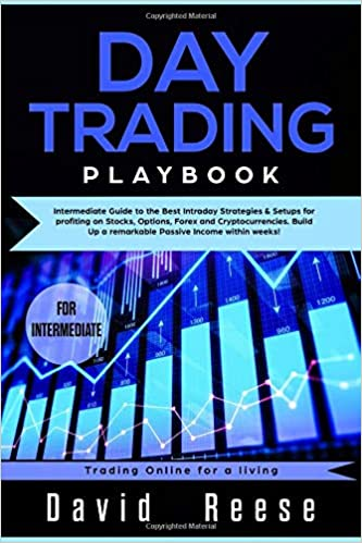 Day trading Playbook: Intermediate Guide to the Best