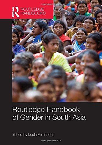 Routledge Handbook of Gender in South Asia (Routledge Handbooks)