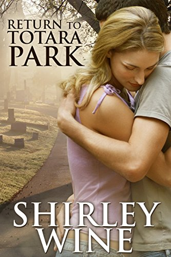 Book: Return To Totara Park by Shirley Wine