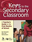 img - for Keys to the Secondary Classroom: A Teacher s Guide to the First Months of School book / textbook / text book
