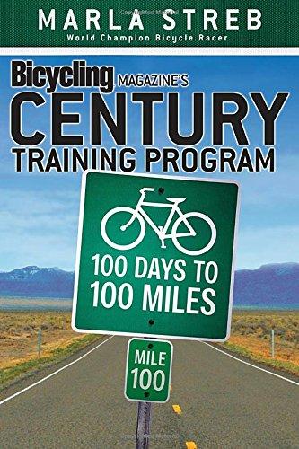 Bicycling Magazine's Century Training Program: 100 Days to 100 Miles PDF
