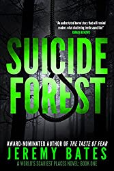 Suicide Forest (A Suspense Horror Thriller & Mystery Novel) (World's Scariest Places Occult & Supernatural Crime Series Book 1) (English Edition)