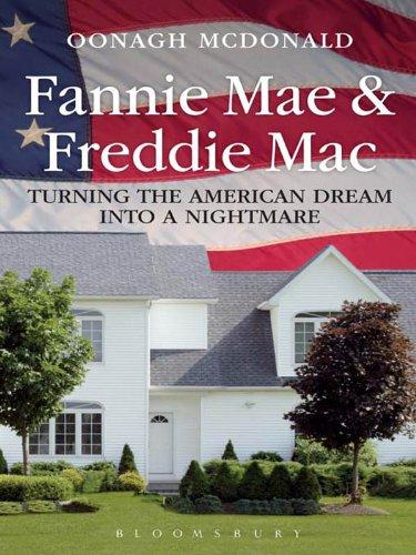 fannie-mae-and-freddie-mac-turning-the-american-dream-into-a-nightmare