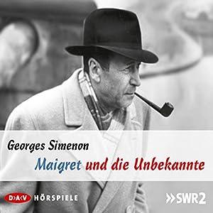 Maigret und die Unbekannte Hörspiel