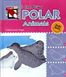 img - for I Can Draw Polar Animals (I Can Draw Animals!) book / textbook / text book