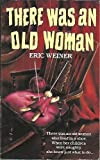 There Was an Old Woman, Eric Weiner, 0061062405