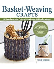 Basket-Weaving Crafts: 22 Home Decorating Projects Using Basket-Making Techniques