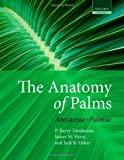 img - for The Anatomy of Palms: Arecaceae - Palmae book / textbook / text book