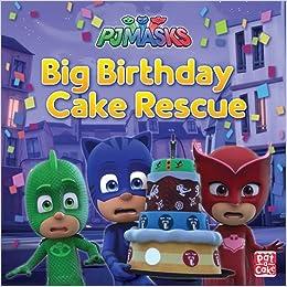 Big Birthday Cake Rescue: A PJ Masks picture book: Amazon.es ...
