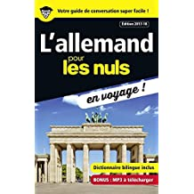 L'allemand pour les Nuls en voyage, édition 2017-18 (CONVERSATION) (French Edition)