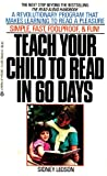 Teach Your Child to Read in Sixty Days, Sidney Ledson, 0425093409