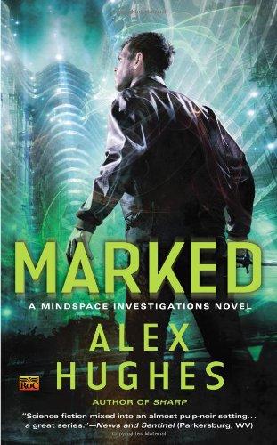 Marked A Mindspace Investigations #3, Hughes, Alex