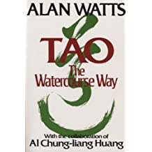 Tao: The Watercourse Way Later Printing Edition by Alan Watts published by Pantheon (1977)