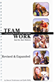 Teamwork - A Dog Training Manual for People with Disabilities, Revised Edition