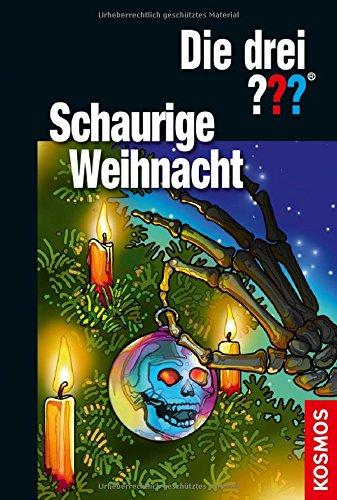 Die drei ??? Schaurige Weihnacht: Doppelband Gebundenes Buch – 7. September 2017 André Minninger Hendrik Buchna Silvia Christoph Franckh Kosmos Verlag