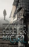 img - for Forever My Girl (The Beaumont Series) (Volume 1) book / textbook / text book
