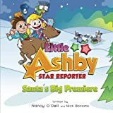 img - for Little Ashby Star Reporter: Santa's Big Premiere book / textbook / text book