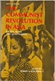 The Communist Revolution in Asia, Robert Anthony Scalapino, 0131530496