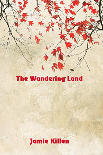 The Wandering Land by [Killen, Jamie]
