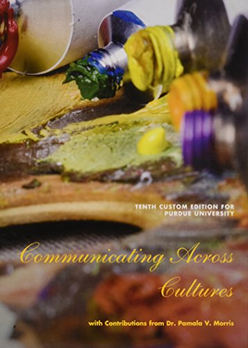 Communicating Across Cultures, Tenth Custom Edition for Purdue University (10th Edition)