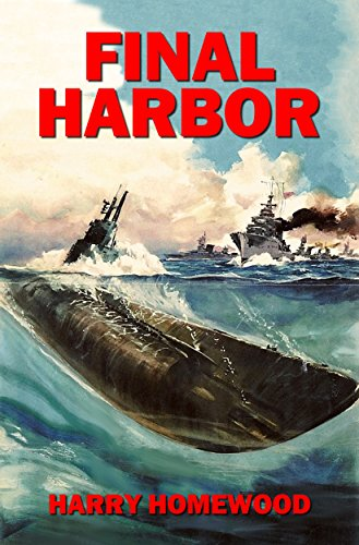 Final Harbor (The Silent War Book 1) by [Homewood, Harry]