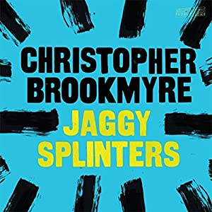 Jaggy Splinters Audiobook