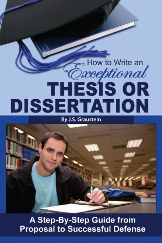 Write Exceptional Thesis Dissertation Step-By-Step
