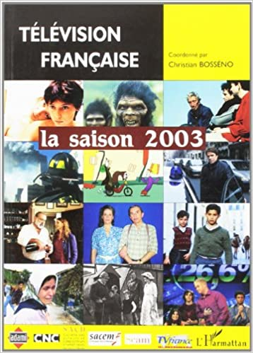 Téléchargement Télévision française : la saison 2003 epub pdf