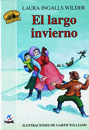 El largo invierno (Little House) (Spanish Edition) [Laura Ingalls Wilder] (Tapa Blanda)