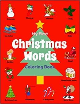 my first christmas words coloring book preschool christmas activity