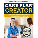 Care Plan Guide Step-By-Step 2016-2017: Care Plans Made Easy