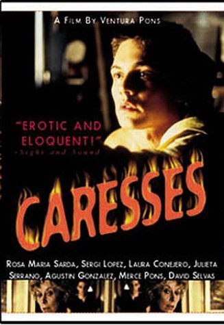 Caresses by