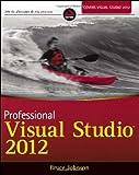 Professional Visual Studio 2012, Bruce Johnson, 1118337700