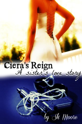 Search : Ciera's Reign: A sister's love story