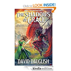 The Shadows of Grace (Half-Orcs) David Dalglish
