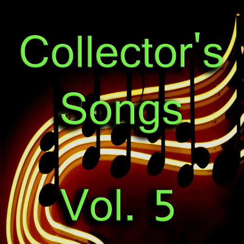 Collector's Songs, Vol. 5