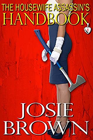 book cover of The Housewife Assassin\'s Handbook