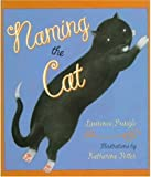 Naming the Cat, Laurence Pringle, 0802786227
