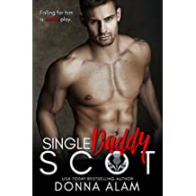 Single Daddy Scot: A Single Dad Romance (Hot Scots Book 4)