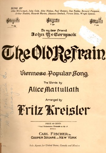 (Vintage Sheet Music: The Old Refrain, Viennese Popular Song, To my dear friend John)