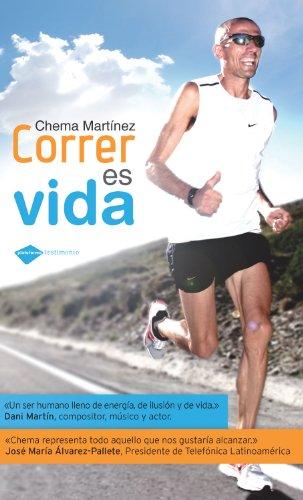 Descargar Libro Correr Es Vida Chema Martínez Fernández