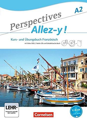 Perspectives   Allez Y    A2   Kurs  Und Übungsbuch Mit Lösungsheft Und Vokabeltaschenbuch  Inkl. Komplettem Hörmaterial  2 CDs  Und Video DVD