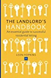 A Concise Guide to Being a Landlord, Leon Hopkins, 0857190180