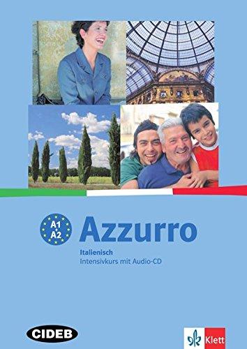 Azzurro / Azzurro più: Azzurro: Lehr- und Arbeitsbuch + Audio-CD