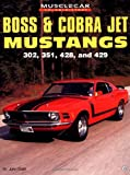 Boss and Cobra Jet Mustangs, John Craft, 076030050X