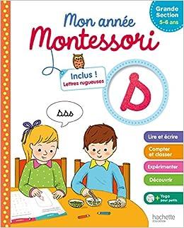 Mon Annee Montessori De Grande Section 5 6 Ans