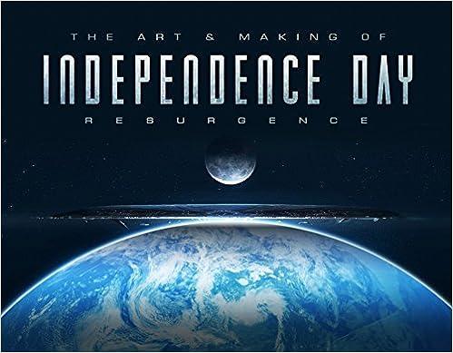 The Art & Making Of Independence Day Resurgence por Simon Ward epub