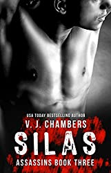 Silas: A Bad Boy Romance (Assassins Book 3)